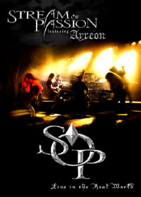 STREAM OF PASSION feat. AYREON: Live In The Real World dvd